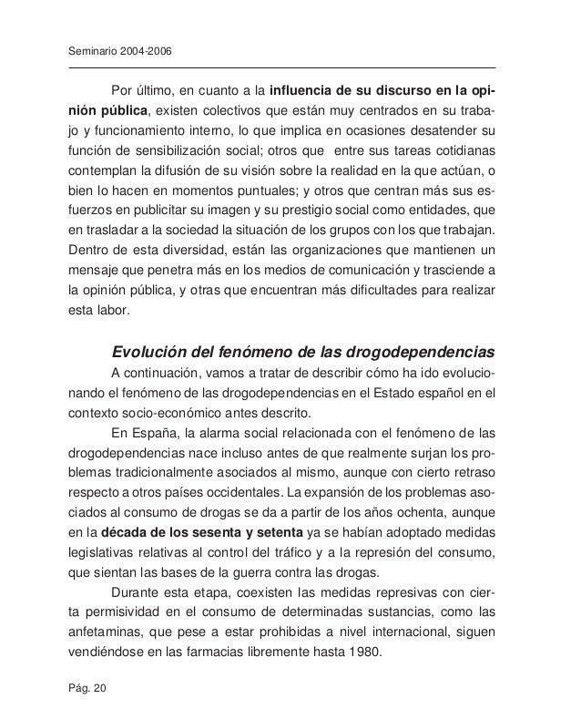 Pág. 22 Seminario 2004-2006 La aparición del SIDA y su expansión entre consumidores por vía intravenosa incrementa el mied...
