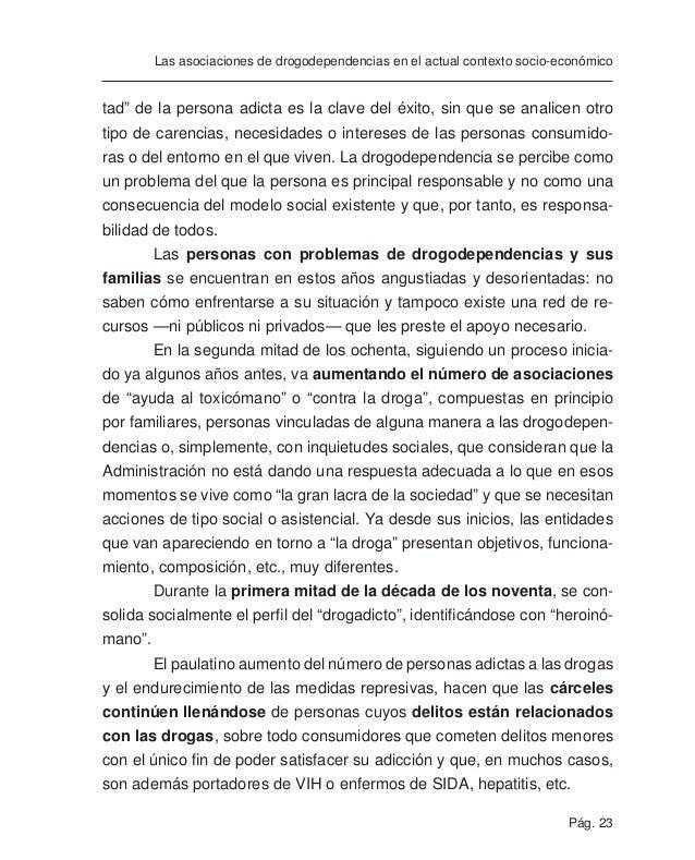 Pág. 25 Las asociaciones de drogodependencias en el actual contexto socio-económico Las asociaciones de drogodependencias ...