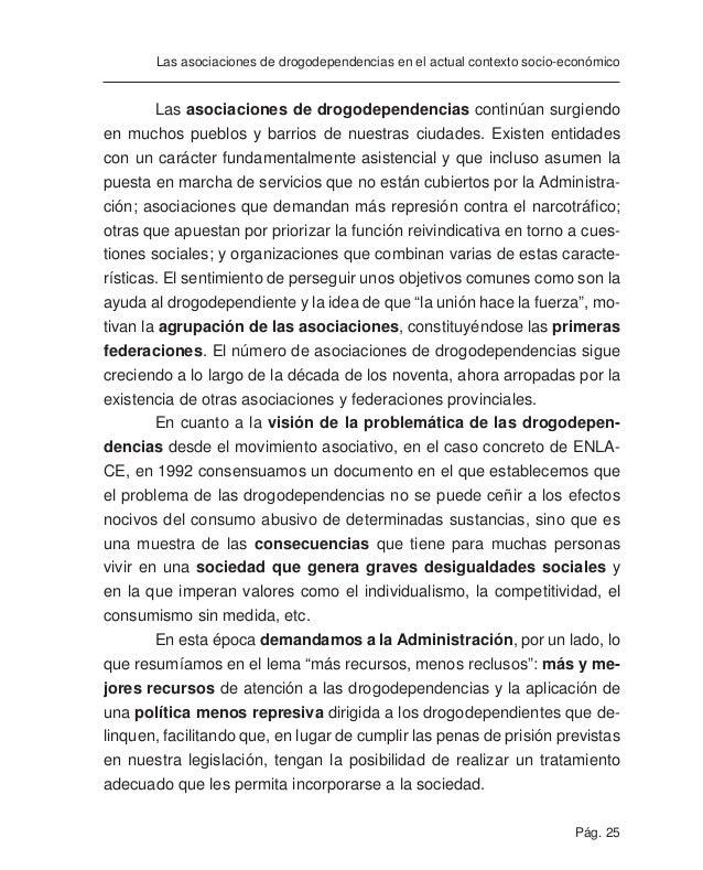 Pág. 27 Las asociaciones de drogodependencias en el actual contexto socio-económico cativamente el número de asociaciones ...