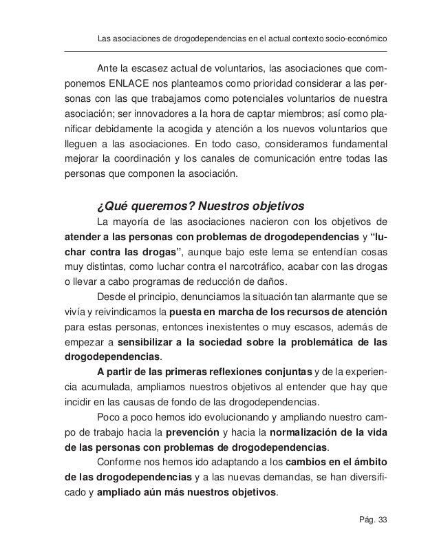 Pág. 35 Las asociaciones de drogodependencias en el actual contexto socio-económico determinadas actuaciones y cómo lo hac...