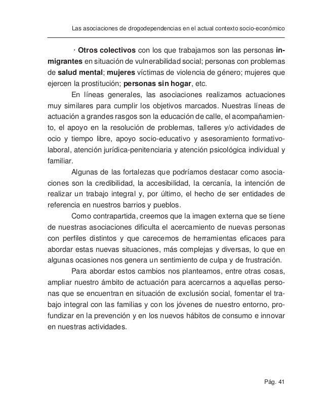 Pág. 43 Las asociaciones de drogodependencias en el actual contexto socio-económico formación (las jornadas provinciales y...