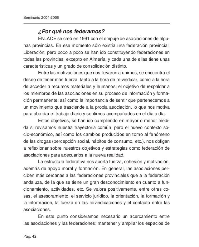 Pág. 44 Seminario 2004-2006 En la actualidad, las relaciones que establecemos con las Admi- nistraciones se basan fundamen...
