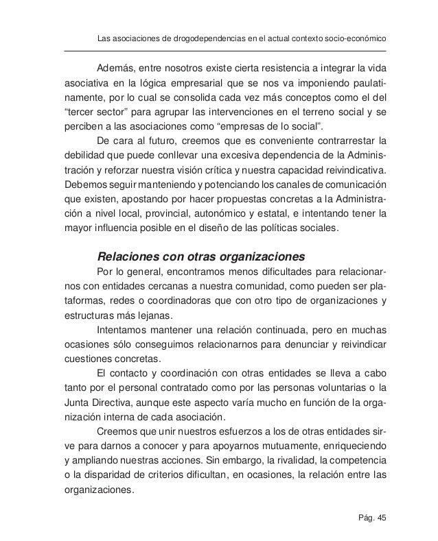 Pág. 47 Las asociaciones de drogodependencias en el actual contexto socio-económico consumo como una decisión únicamente i...