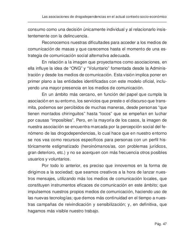 Pág. 49 Las asociaciones de drogodependencias en el actual contexto socio-económico ANEXO: FEDERACIONES PROVINCIALES Y ASO...