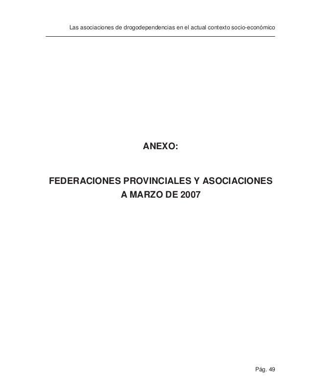 Pág. 51 Las asociaciones de drogodependencias en el actual contexto socio-económico FEDERACIONES PROVINCIALES FEDERACIÓN P...