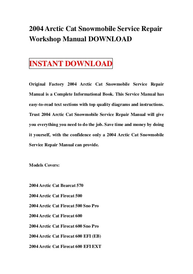 2004 Arctic Cat Snowmobile Service RepairWorkshop Manual DOWNLOADINSTANT DOWNLOADOriginal Factory 2004 Arctic Cat Snowmobi...