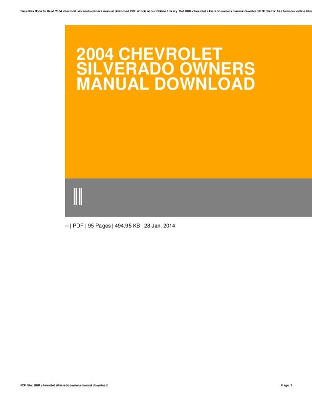 2004 chevrolet silverado owners manual download rh slideshare net 2004 chevy silverado owners manual free 2004 chevy silverado owners manual