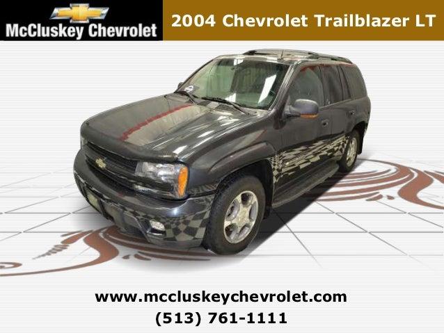 2004 Chevrolet Trailblazer LTwww.mccluskeychevrolet.com     (513) 761-1111