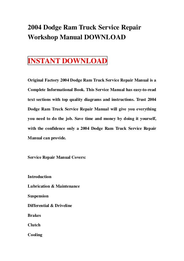 2004 dodge ram truck service repair workshop manual download rh slideshare net 2004 dodge ram 2500 diesel repair manual 2004 dodge ram 2500 shop manual