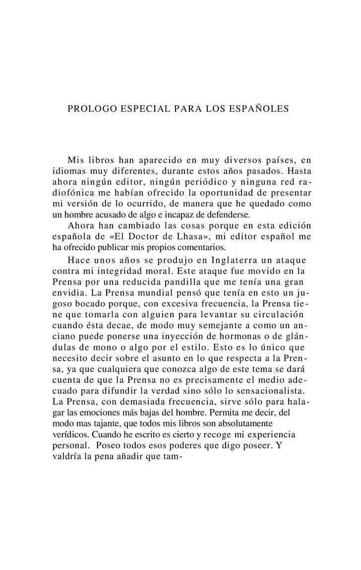 PROLOGO ESPECIAL PARA LOS ESPAÑOLES    Mis libros han aparecido en muy diversos países, enidiomas muy diferentes, durante ...