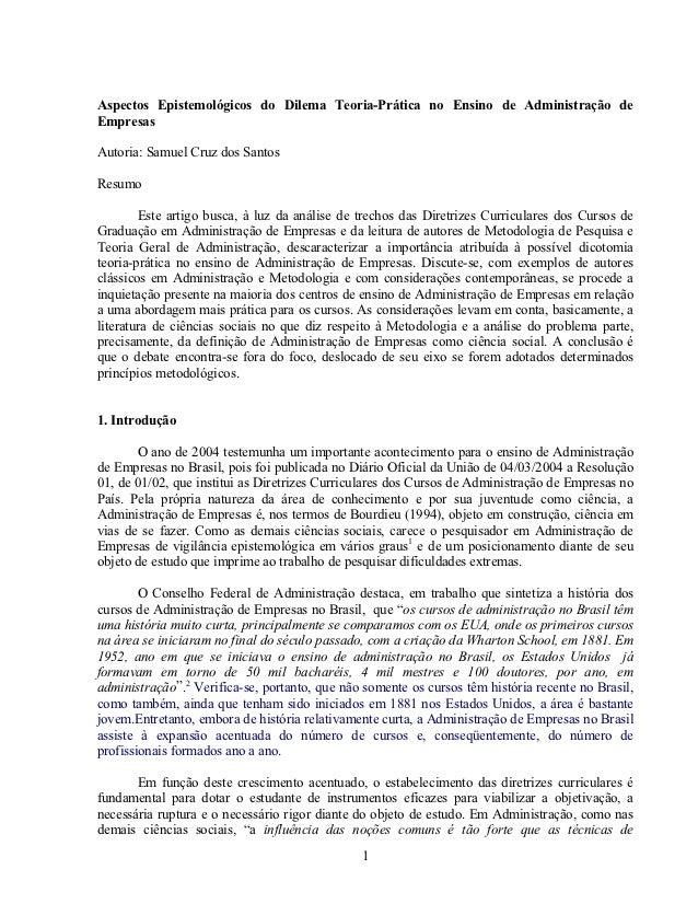 Aspectos Epistemológicos do Dilema Teoria-Prática no Ensino de Administração deEmpresasAutoria: Samuel Cruz dos SantosResu...
