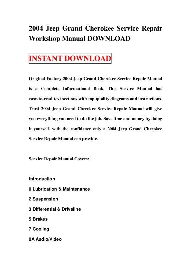 2004 jeep grand cherokee service repair workshop manual download rh slideshare net 2004 jeep grand cherokee repair manual free download 2004 jeep grand cherokee repair manual free