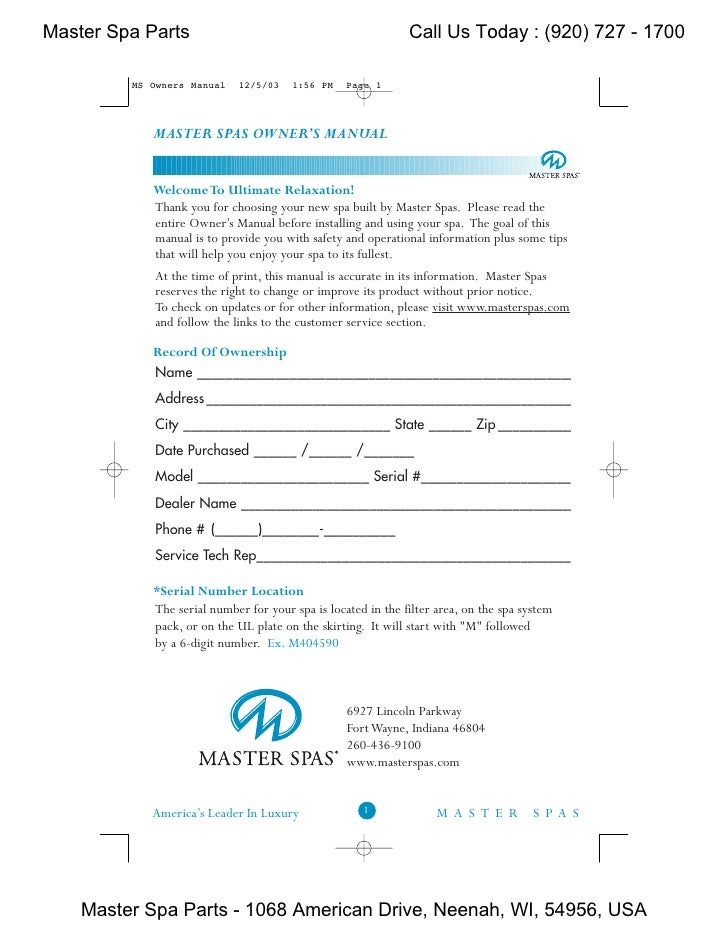 Master Spa Parts                                              Call Us Today : (920) 727 - 1700         MS Owners Manual   ...