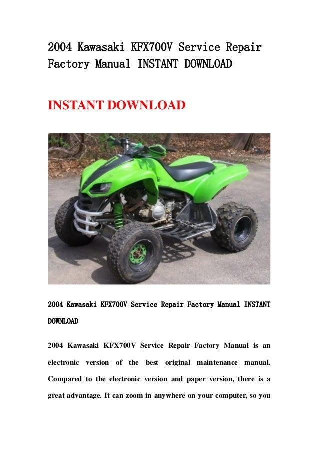 2004 Kawasaki Kfx700 V Service Repair Factory Manual border=