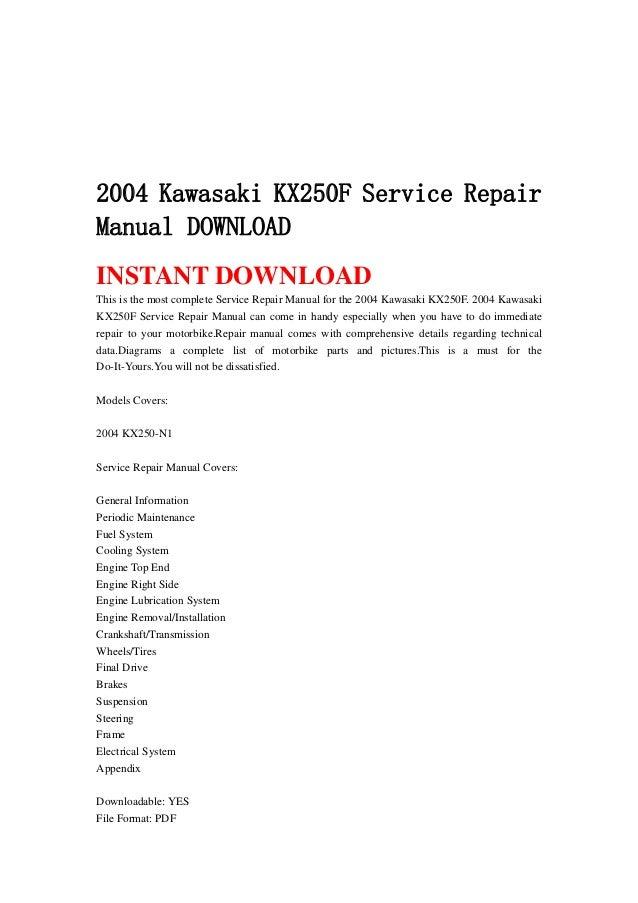 2004 Kawasaki Kx250 F Service Repair Manual Download
