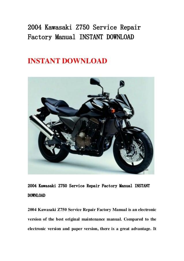 download now z750s zr750 z750 s 2006 service repair workshop manual instant download