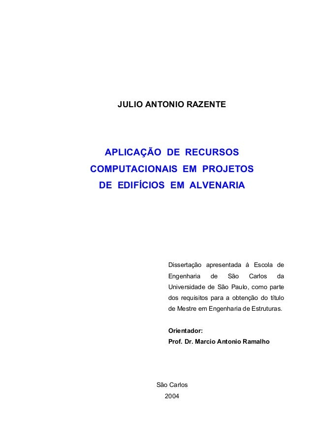JULIO ANTONIO RAZENTE APLICAÇÃO DE RECURSOS COMPUTACIONAIS EM PROJETOS DE EDIFÍCIOS EM ALVENARIA Dissertação apresentada à...