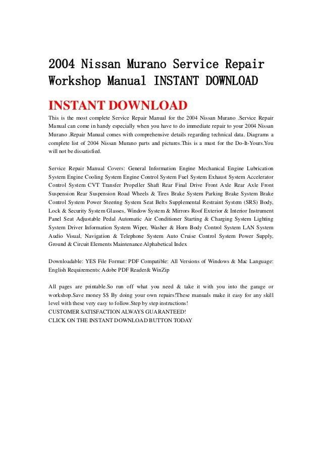 2004 nissan murano service repair workshop manual instant download rh slideshare net 2004 nissan murano service schedule 2004 nissan murano service repair manual