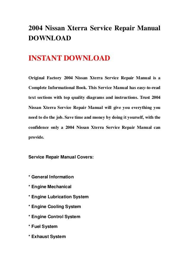 2004 Nissan Xterra Service Repair ManualDOWNLOADINSTANT DOWNLOADOriginal Factory 2004 Nissan Xterra Service Repair Manual ...