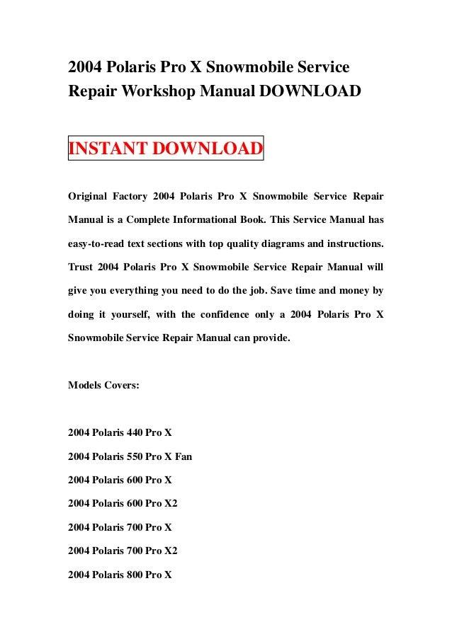 2004 Polaris Pro X Snowmobile ServiceRepair Workshop Manual DOWNLOADINSTANT DOWNLOADOriginal Factory 2004 Polaris Pro X Sn...
