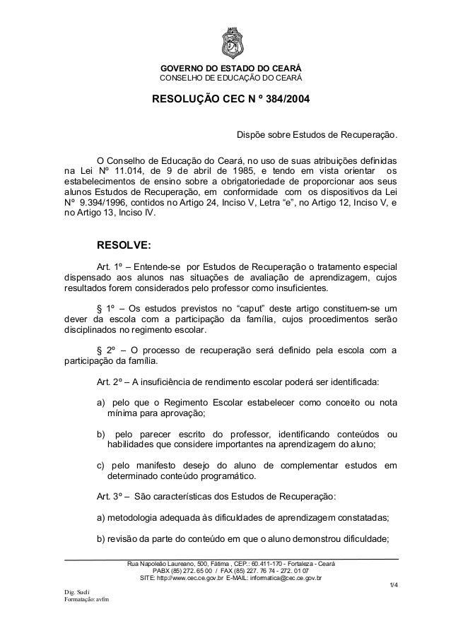 GOVERNO DO ESTADO DO CEARÁ                               CONSELHO DE EDUCAÇÃO DO CEARÁ                            RESOLUÇÃ...