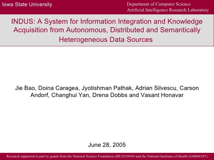 INDUS: A System for Information Integration and Knowledge Acquisition from Autonomous, Distributed and Semantically Hetero...