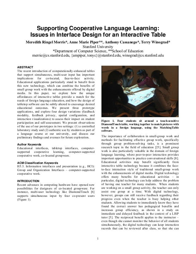 1 Supporting Cooperative Language Learning: Issues in Interface Design for an Interactive Table Meredith Ringel Morris*, A...