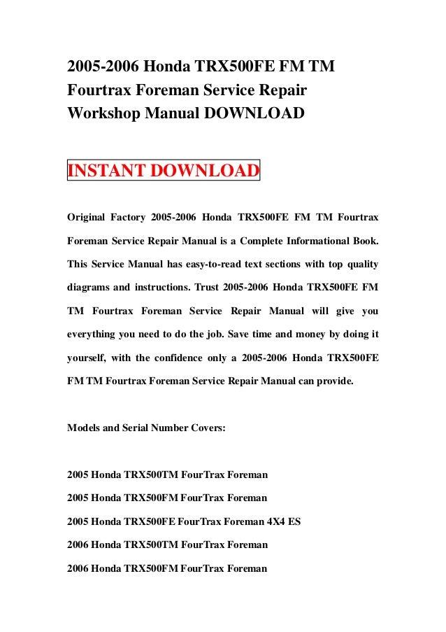 2005-2006 Honda TRX500FE FM TMFourtrax Foreman Service RepairWorkshop Manual DOWNLOADINSTANT DOWNLOADOriginal Factory 2005...