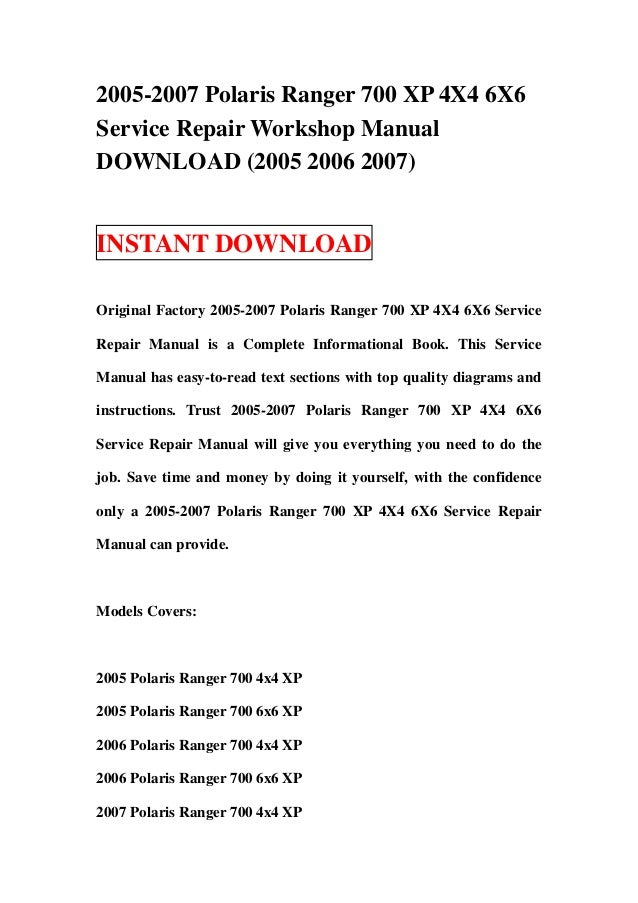 2005-2007 Polaris Ranger 700 XP 4X4 6X6Service Repair Workshop ManualDOWNLOAD (2005 2006 2007)INSTANT DOWNLOADOriginal Fac...