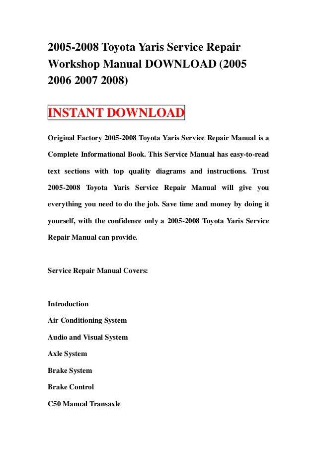 2005 2008 toyota yaris service repair workshop manual download 2005 rh slideshare net 2008 yaris owners manual 2008 toyota yaris service manual
