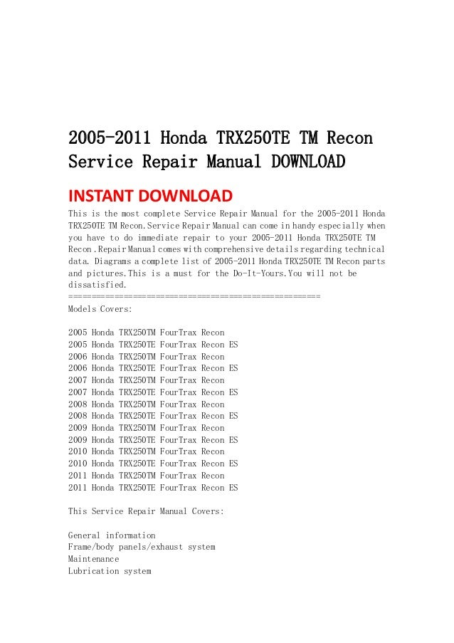 2005 2011 honda trx250 te tm recon service repair manual download rh slideshare net Specs Honda TRX250TM Honda TRX250TM Clutch
