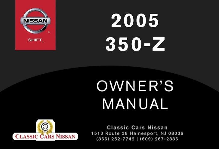 2005 350 z owner s manual rh slideshare net 2004 Nissan 350Z 2005 Nissan 350Z Interior
