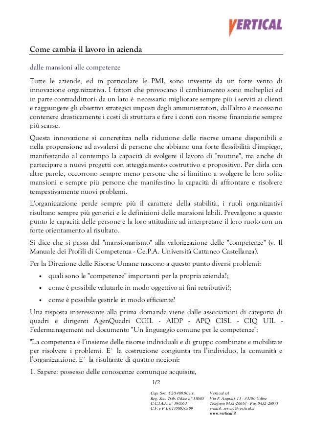 Come cambia il lavoro in aziendadalle mansioni alle competenzeTutte le aziende, ed in particolare le PMI, sono investite d...