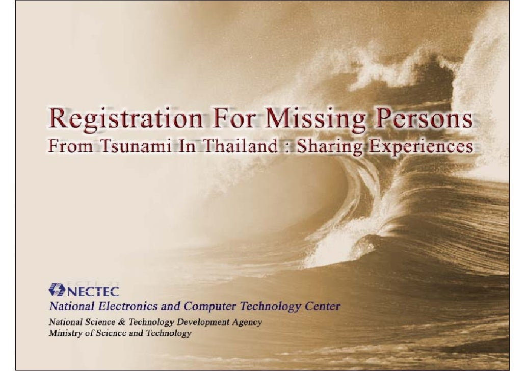 What is missingpersons.or.th?  Tsunami hit Thailand's southern coastlines on  morning of December 26, 2004.  The missingpe...