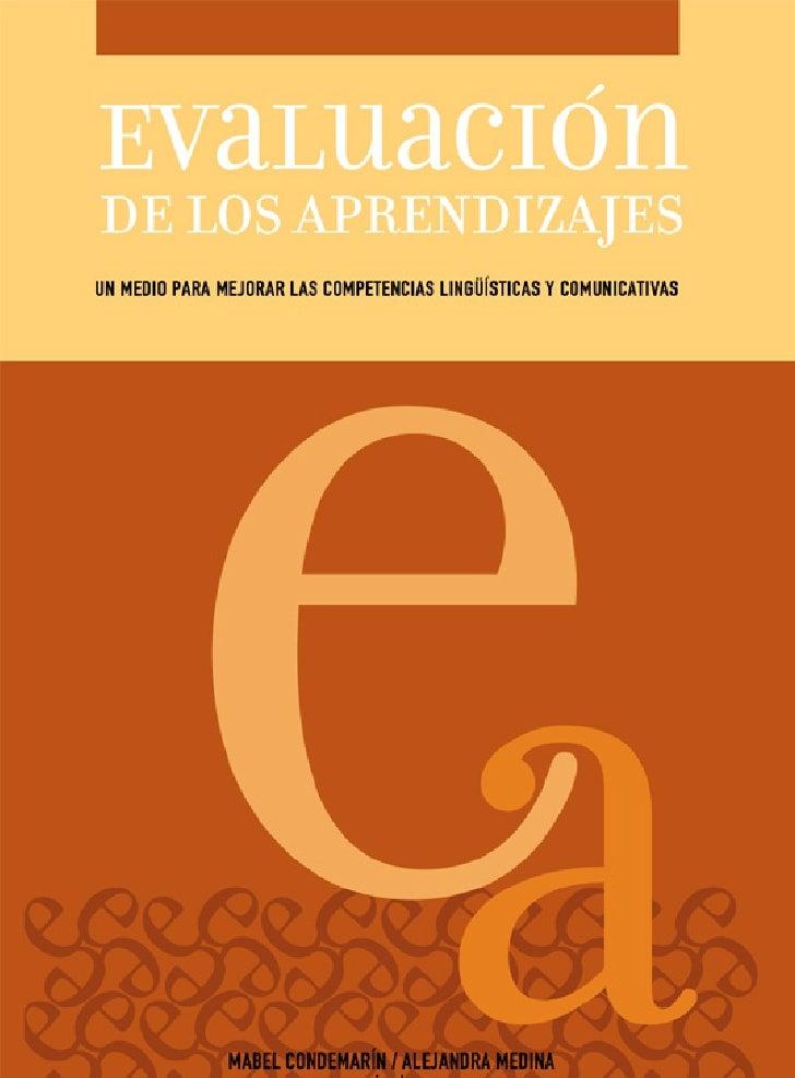 EVALUACIÓN      DE LOS APRENDIZAJESUN MEDIO PARA MEJORAR LAS COMPETENCIAS LINGÜÍSTICAS Y COMUNICATIVAS           MABEL CON...