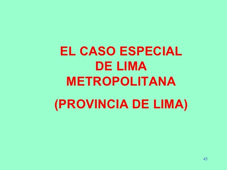 EL CASO ESPECIAL DE LIMA METROPOLITANA (PROVINCIA DE LIMA)