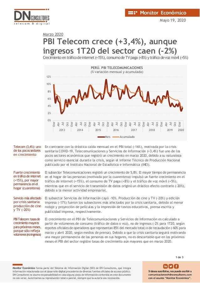 Mayo 19, 2020 Marzo 2020 PBI Telecom crece (+3,4%), aunque ingresos 1T20 del sector caen (-2%) Crecimientoentr�ficodeinter...