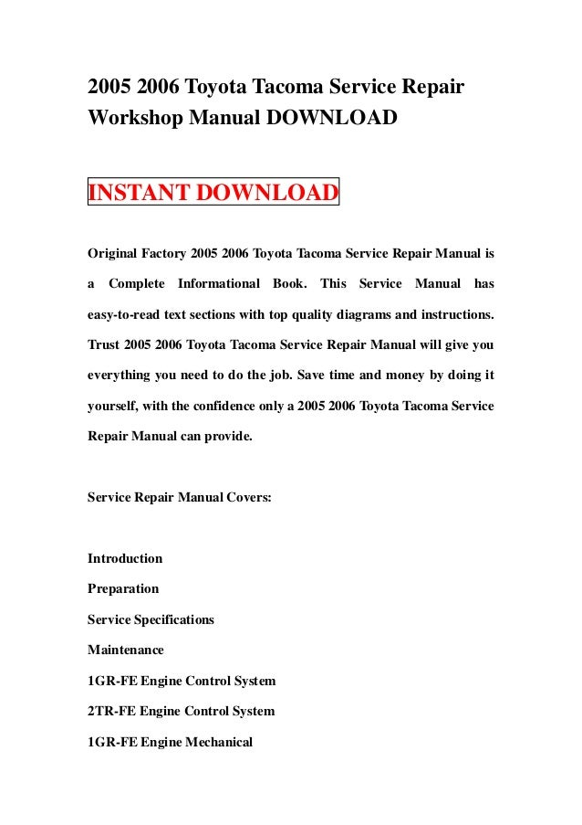 2005 2006 toyota tacoma service repair workshop manual download rh slideshare net 2004 toyota tacoma repair manual 2005 toyota tacoma repair manual free