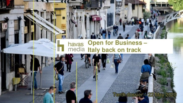 1 Tenth dossier – 22 May 2020 Open for Business – Italy back on track