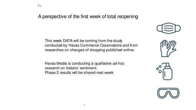 2 This week DATA will be coming from the study conducted by Havas Commerce Osservatoire and from researches on changes of ...