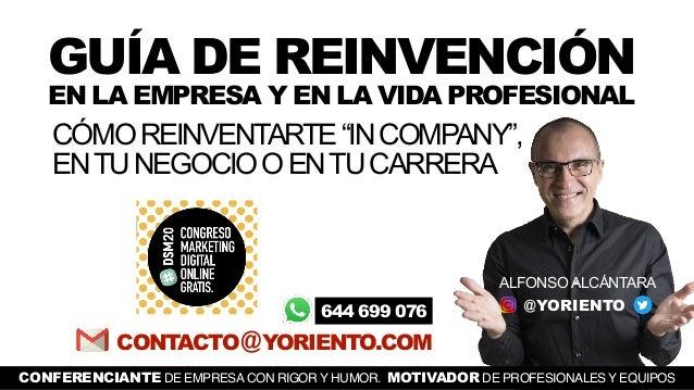 """CÓMOREINVENTARTE""""INCOMPANY"""", ENTUNEGOCIOOENTUCARRERA CONTACTO@YORIENTO.COM GUÍA DE REINVENCIÓN EN LA EMPRESA Y EN LA VIDA ..."""