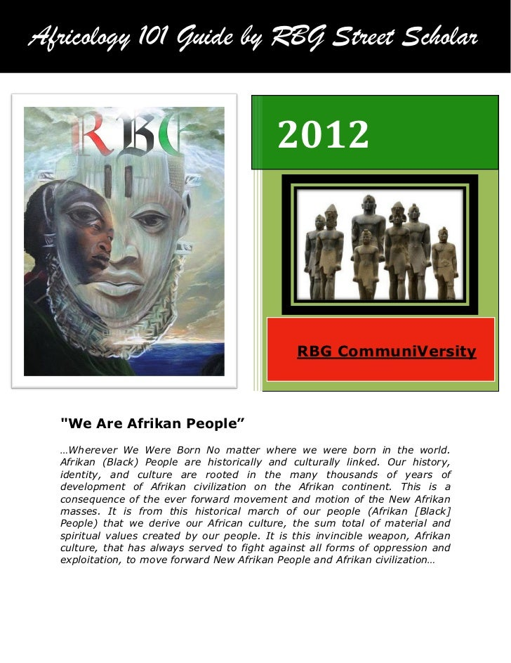 Africology 101 Guide by RBG Street Scholar                                            2012                                ...