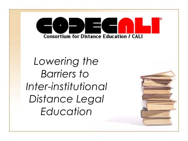 Lowering the Barriers to Inter-institutional Distance Legal Education