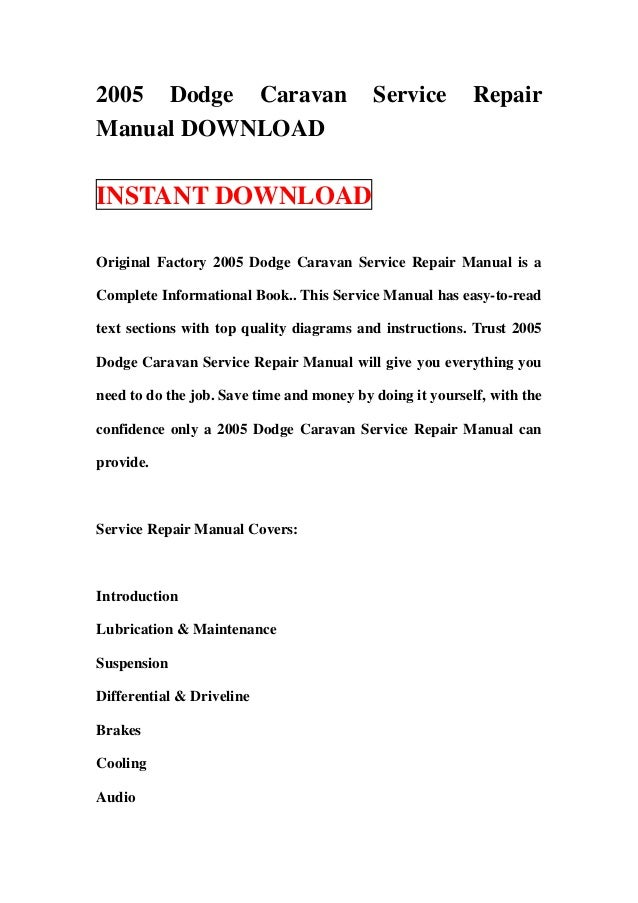 2005 dodge caravan service repair manual download rh slideshare net 2005 dodge grand caravan repair manual free 2005 dodge caravan parts manual