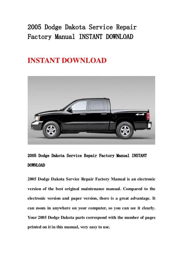 2005 dodge dakota service repair factory manual instant download rh slideshare net dodge dakota owners manual 2006 dodge dakota service manual pdf