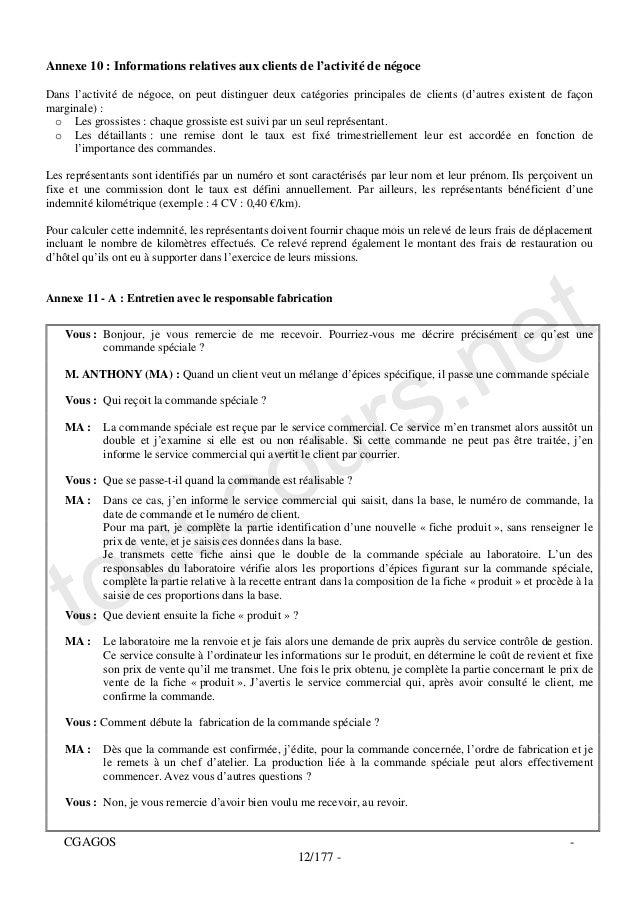 Annexe 10 : Informations relatives aux clients de l'activité de négoceDans l'activité de négoce, on peut distinguer deux c...