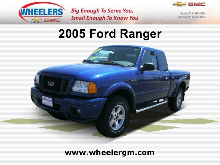 www.wheelergm.com 2005 Ford Ranger