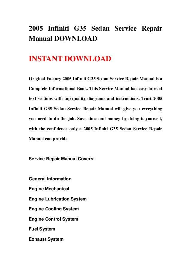 2005 infiniti g35 sedan service repair manual download rh slideshare net 2005 Nissan Sentra Manual 2013 Ford Focus Manual