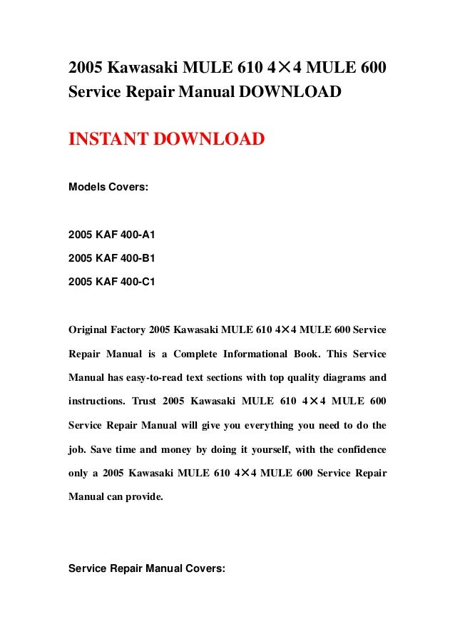 2005 kawasaki mule 610 4 4 mule 600 service repair manual rh slideshare net