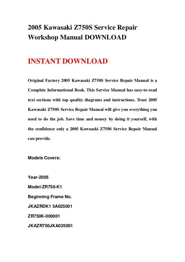 download now z750s zr750 z750 s 2005 service repair workshop manual instant download
